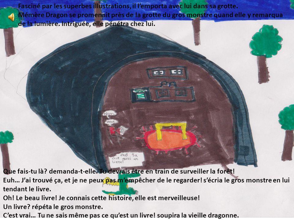 Mémère Dragon expliqua alors au gros monstre que les petites taches noires qui accompagnaient les dessins étaient des lettres.