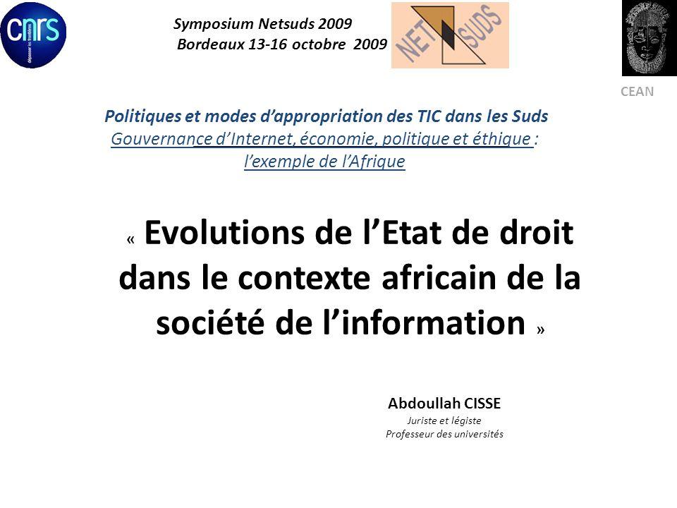 Politiques et modes dappropriation des TIC dans les Suds Gouvernance dInternet, économie, politique et éthique : lexemple de lAfrique Symposium Netsud