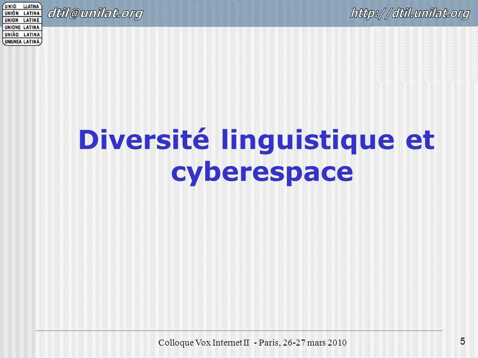 Colloque Vox Internet II - Paris, 26-27 mars 2010 6 Diversité linguistique par région Source : Ethnologue