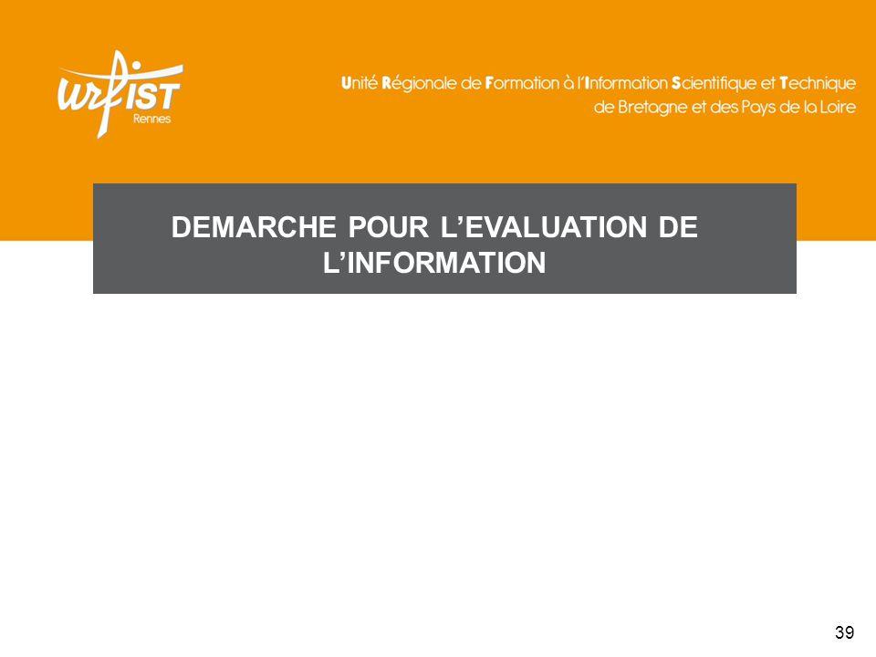 DEMARCHE POUR LEVALUATION DE LINFORMATION 39