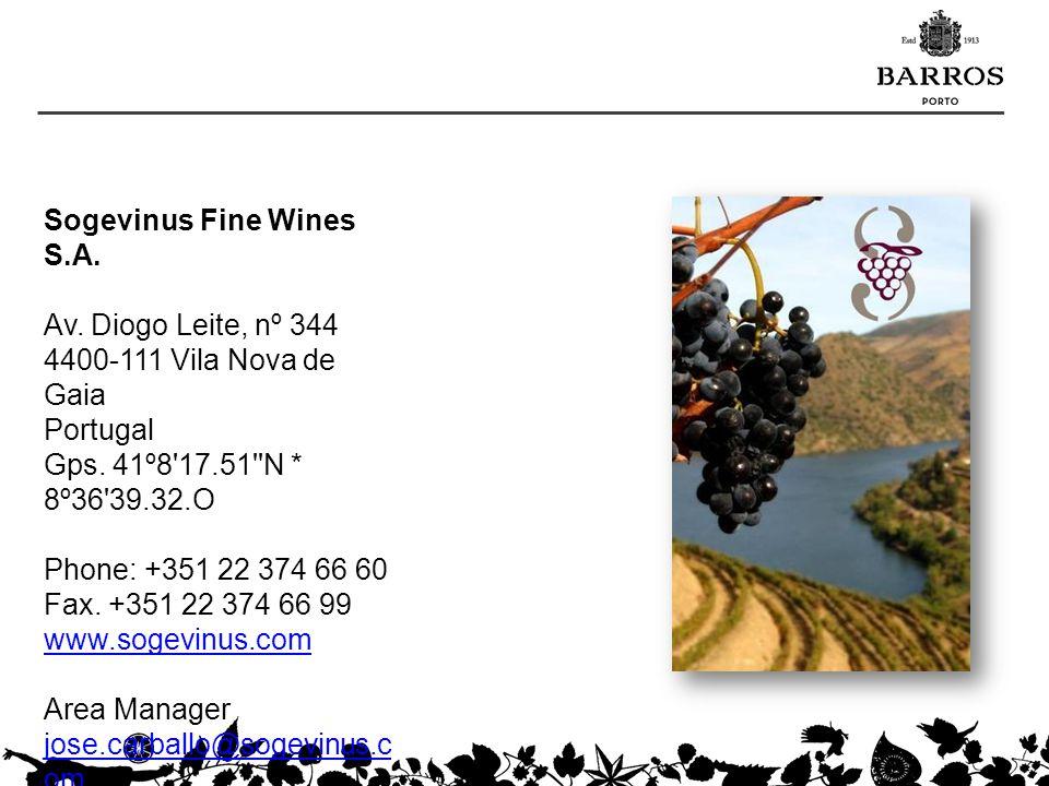 Sogevinus Fine Wines S.A. Av. Diogo Leite, nº 344 4400-111 Vila Nova de Gaia Portugal Gps. 41º8'17.51''N * 8º36'39.32.O Phone: +351 22 374 66 60 Fax.