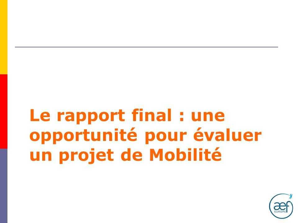 Le rapport final : une opportunité pour évaluer un projet de Mobilité