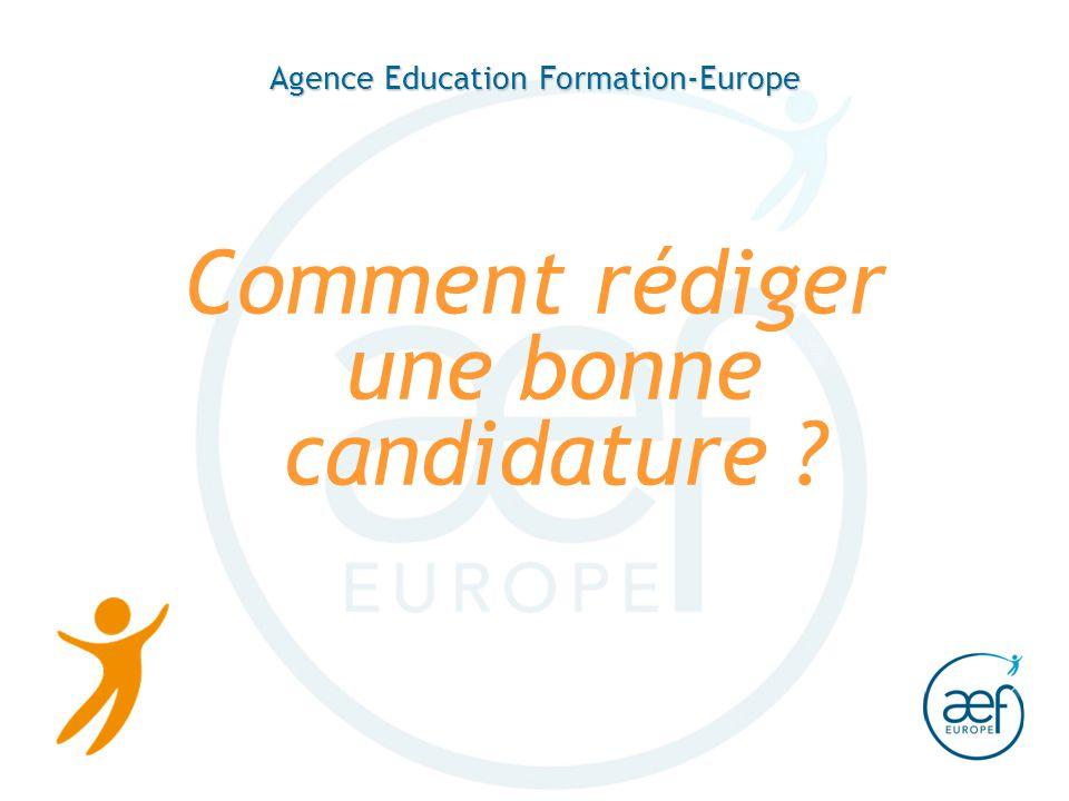 Agence Education Formation-Europe Comment rédiger une bonne candidature ?