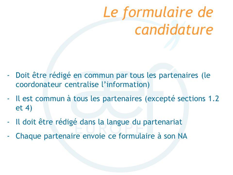 Le formulaire de candidature Il contient : -Différentes informations sur chaque partenaire -Une description du projet (objectifs, résultats et produits) -Un programme de travail (étapes et mobilités) -Un tableau des résultats et produits escomptés -Un tableau financier (=demande de subvention)