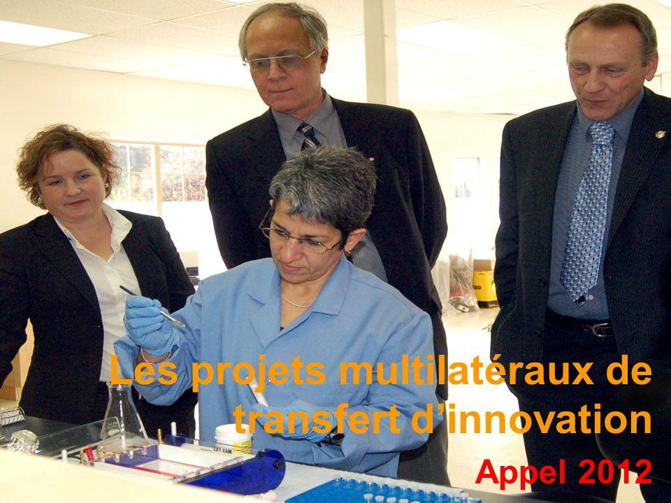 Les projets multilatéraux de transfert dinnovation Appel 2012