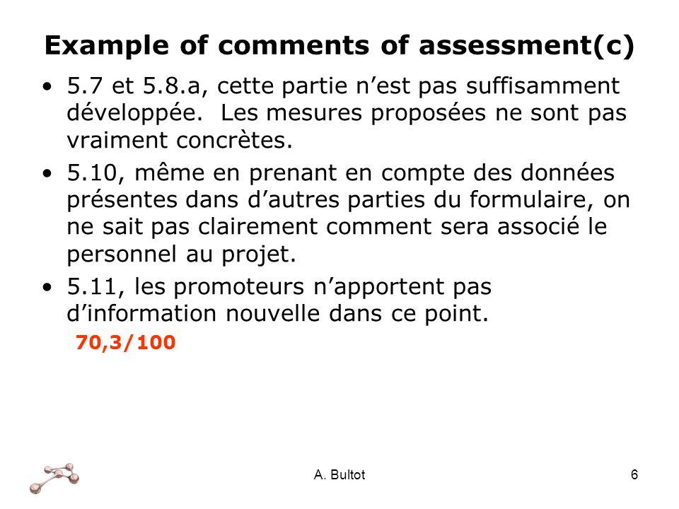 A. Bultot6 Example of comments of assessment(c) 5.7 et 5.8.a, cette partie nest pas suffisamment développée. Les mesures proposées ne sont pas vraimen