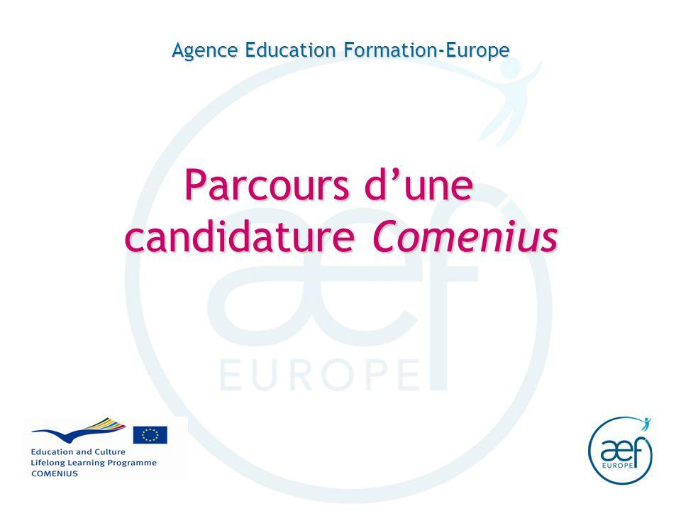 Agence Education Formation-Europe Parcours dune candidature Comenius