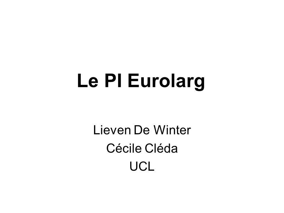 Le PI Eurolarg Lieven De Winter Cécile Cléda UCL
