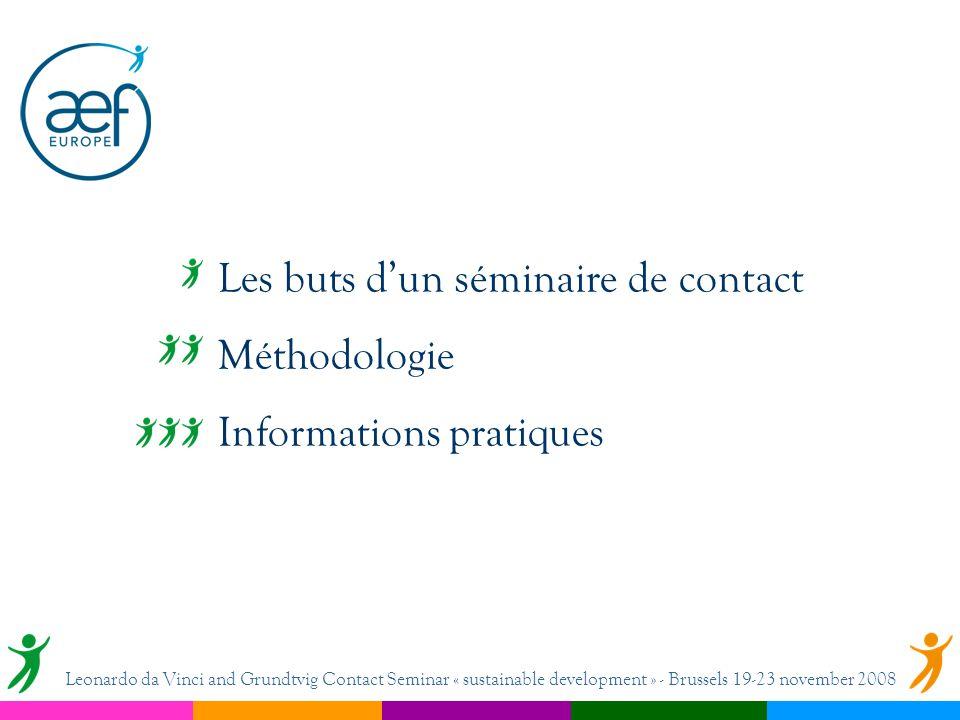 Les buts dun séminaire de contact Méthodologie Informations pratiques