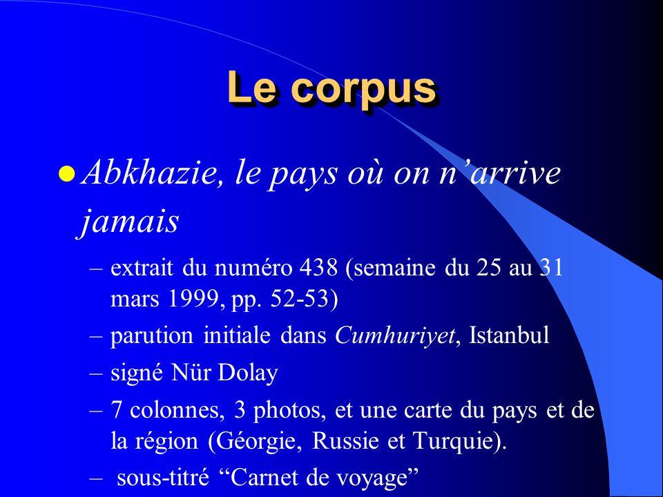 Le corpus l Abkhazie, le pays où on narrive jamais –extrait du numéro 438 (semaine du 25 au 31 mars 1999, pp. 52-53) –parution initiale dans Cumhuriye