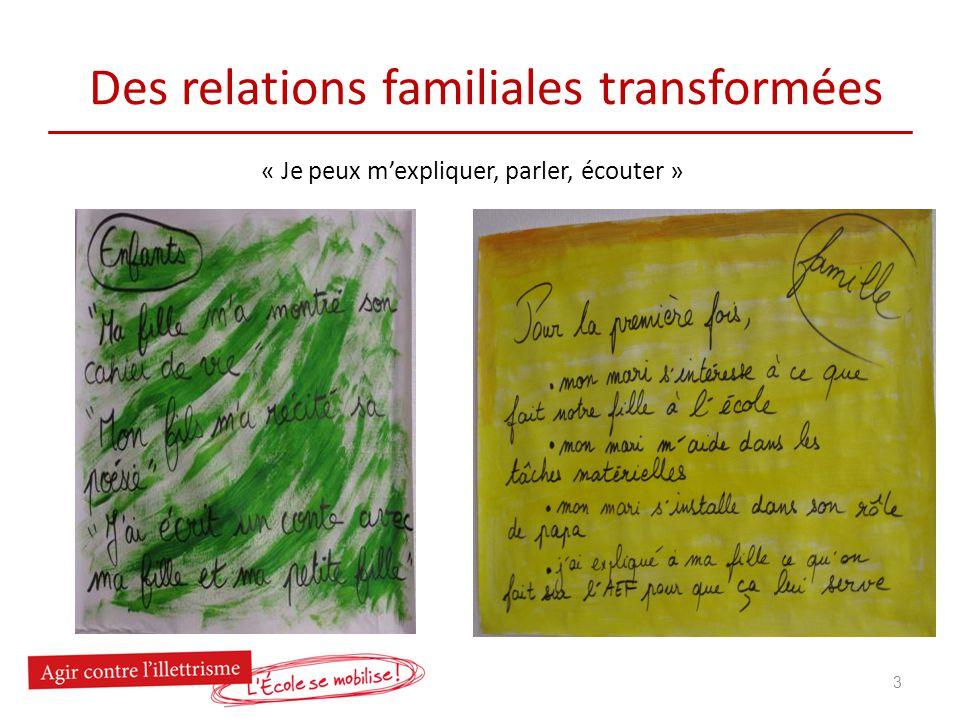 Des relations familiales transformées « Je peux mexpliquer, parler, écouter » 3
