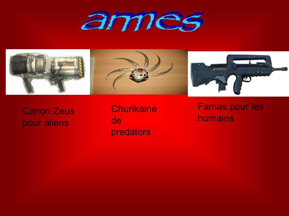 Canon Zeus pour aliens Famas pour les humains Churikaine de predators
