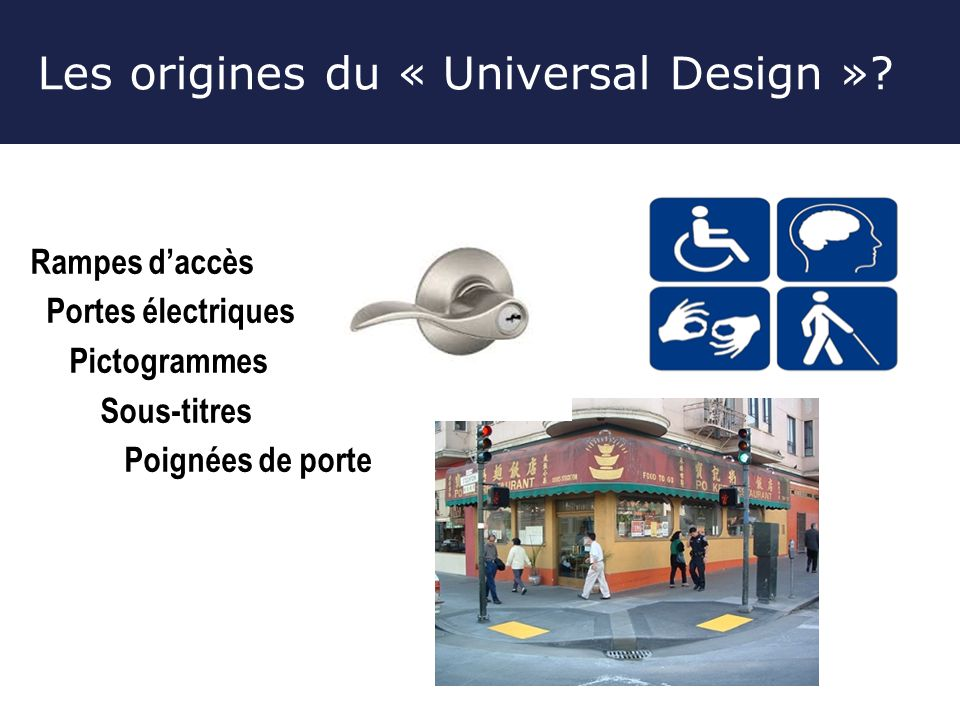 Les origines du « Universal Design ».