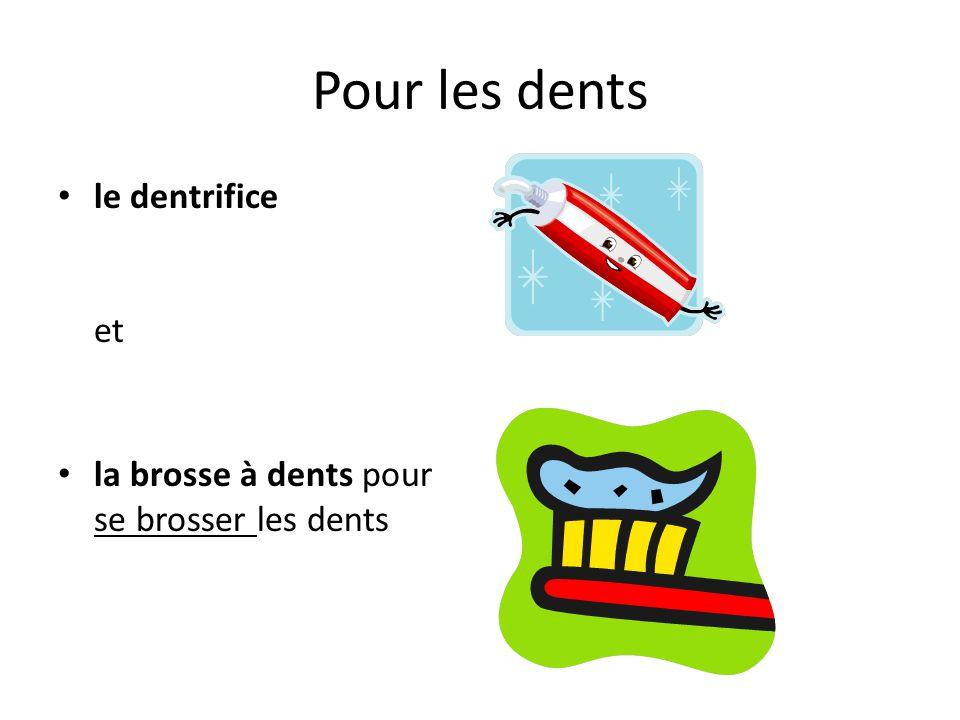 Pour les dents le dentrifice et la brosse à dents pour se brosser les dents