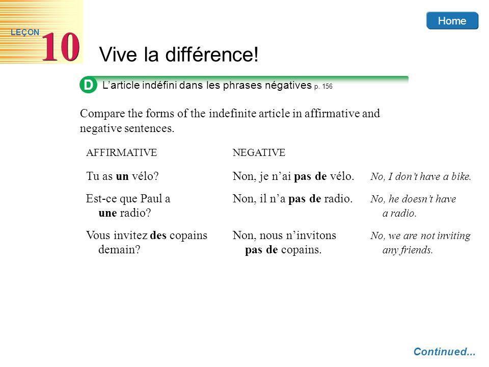 Home Vive la différence! 10 LEÇON D Larticle indéfini dans les phrases négatives p. 156 Compare the forms of the indefinite article in affirmative and