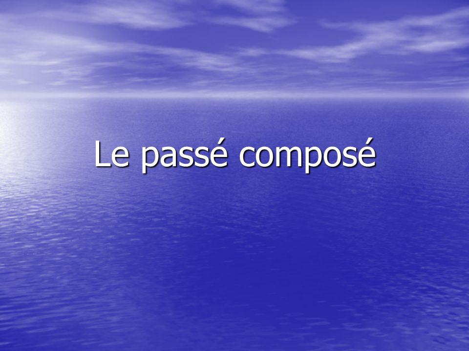 Le passé composé est employé pour exprimer 1.