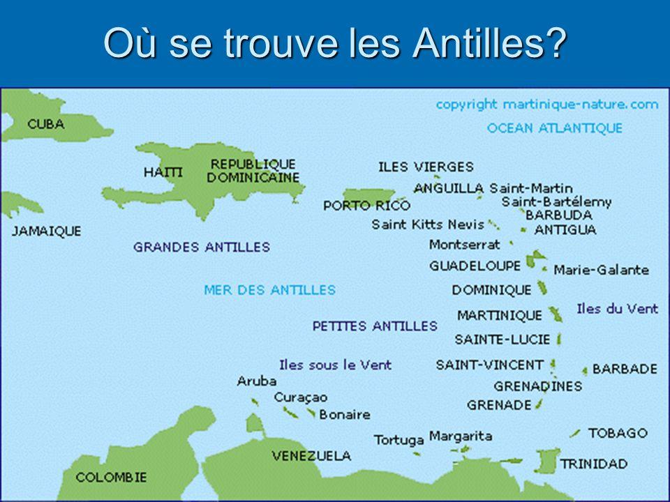 Où se trouve les Antilles?