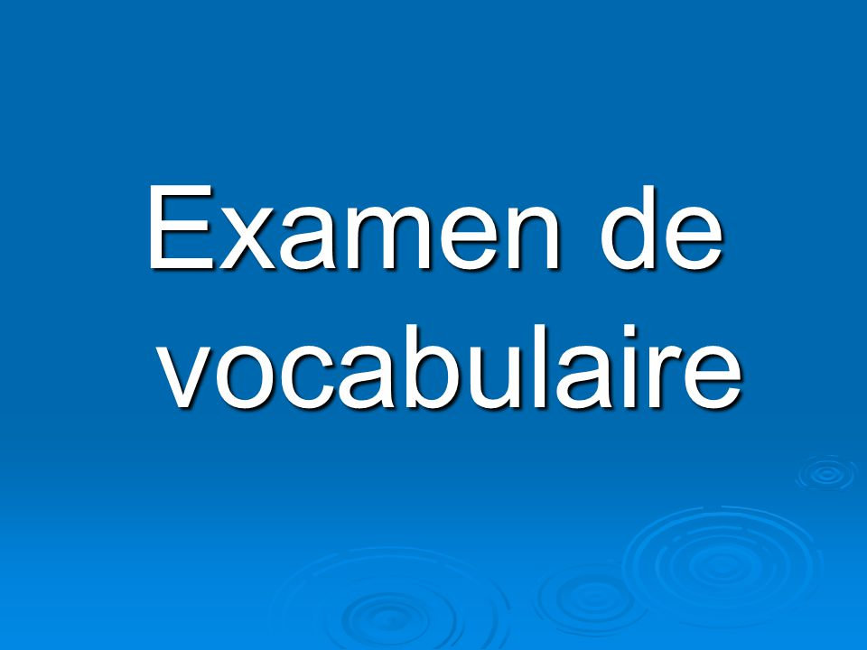 Examen de vocabulaire