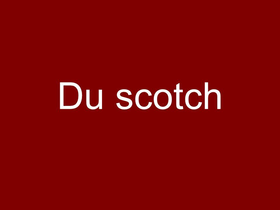 Du scotch