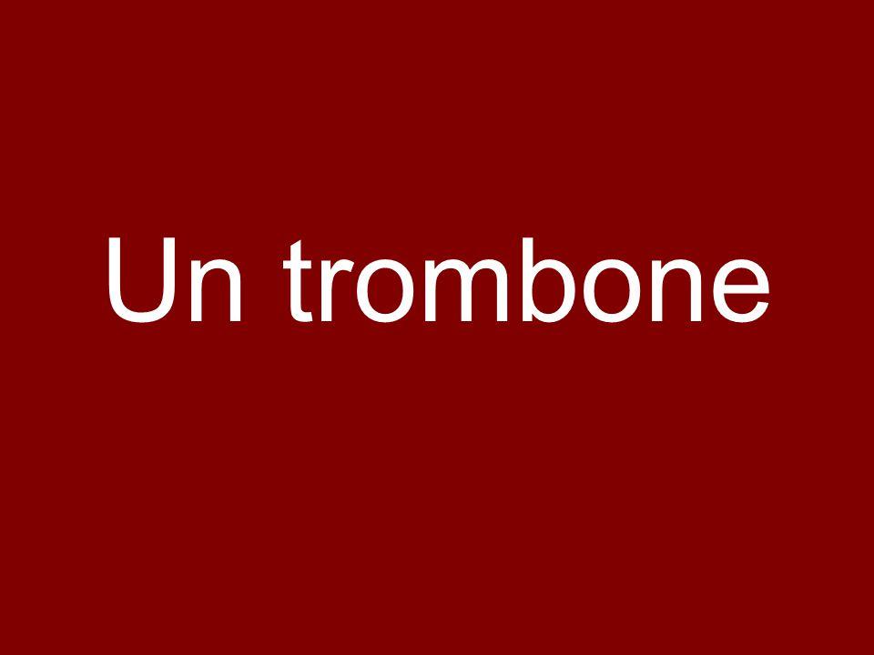 Un trombone