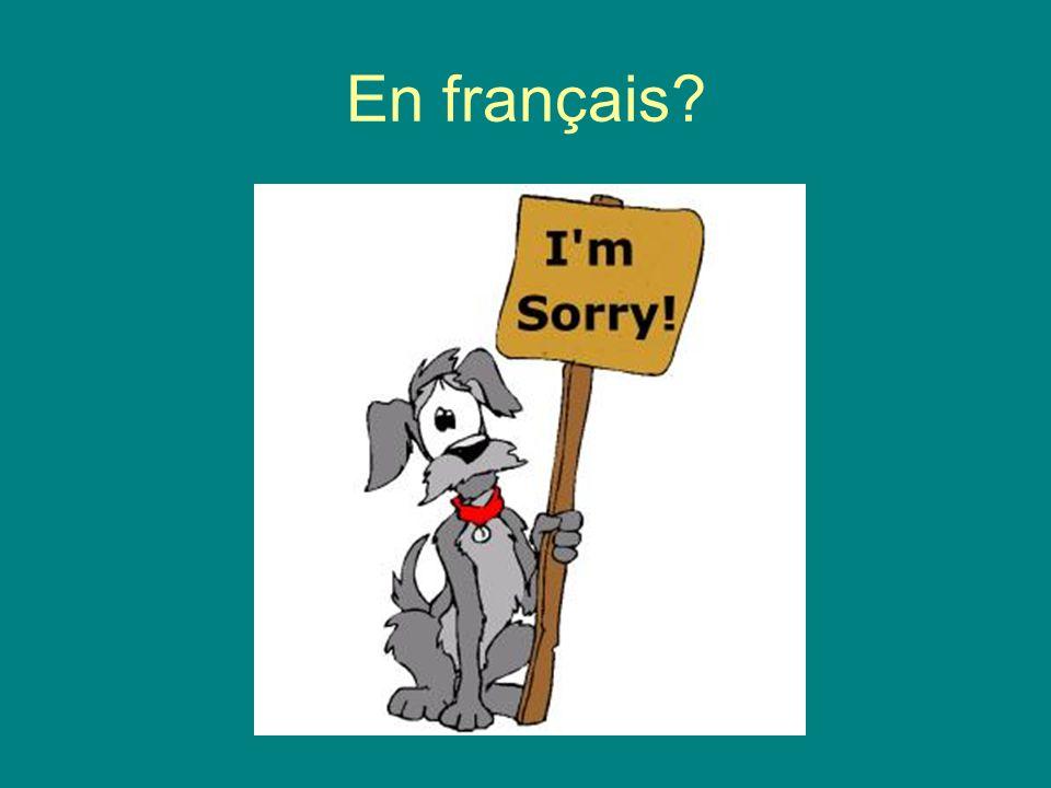 En français?