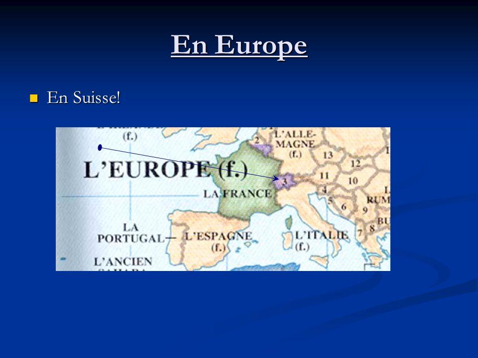 En Europe En Belgique! En Belgique!
