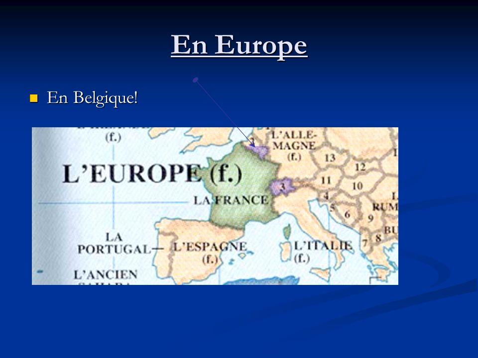En Europe Au Luxembourg! Au Luxembourg!