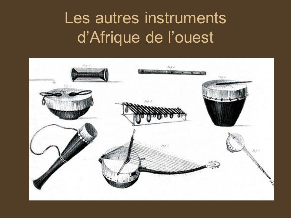 Les autres instruments dAfrique de louest