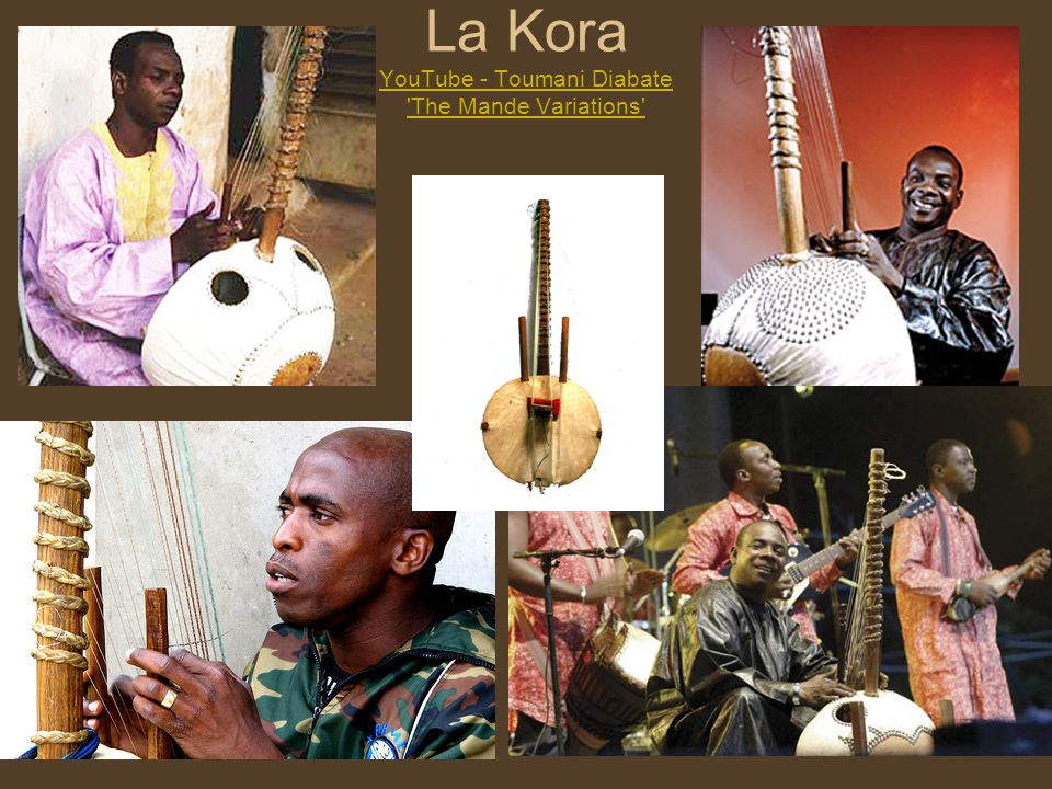 La Kora YouTube - Toumani Diabate 'The Mande Variations' YouTube - Toumani Diabate 'The Mande Variations'