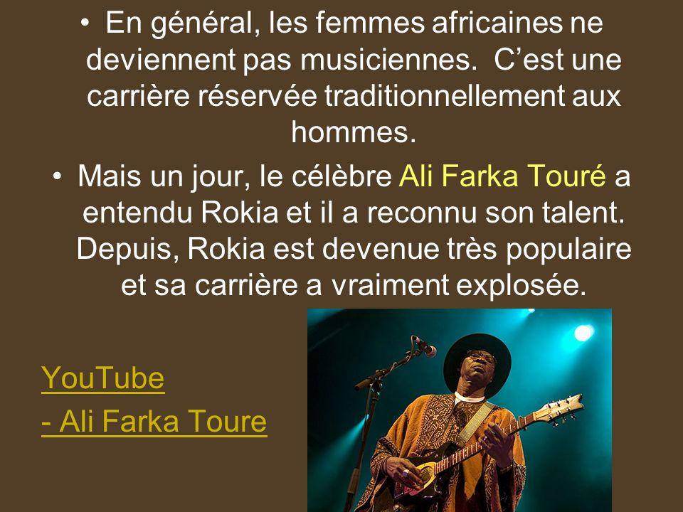 En général, les femmes africaines ne deviennent pas musiciennes. Cest une carrière réservée traditionnellement aux hommes. Mais un jour, le célèbre Al