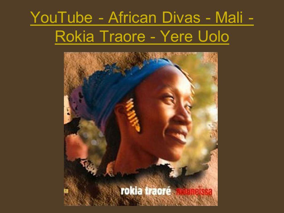 YouTube - African Divas - Mali - Rokia Traore - Yere Uolo