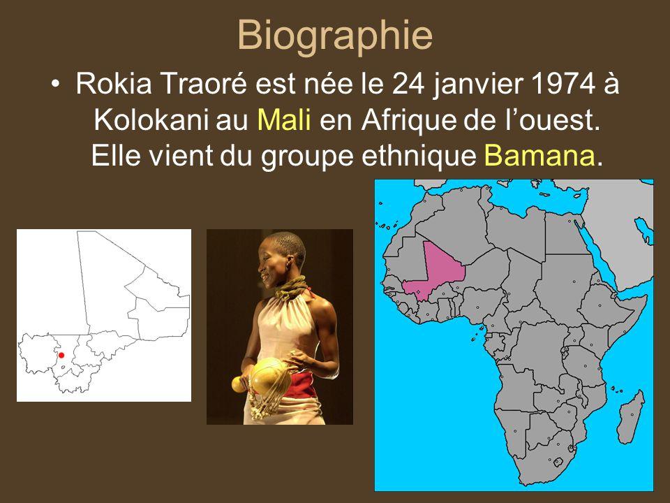 Biographie Rokia Traoré est née le 24 janvier 1974 à Kolokani au Mali en Afrique de louest. Elle vient du groupe ethnique Bamana.