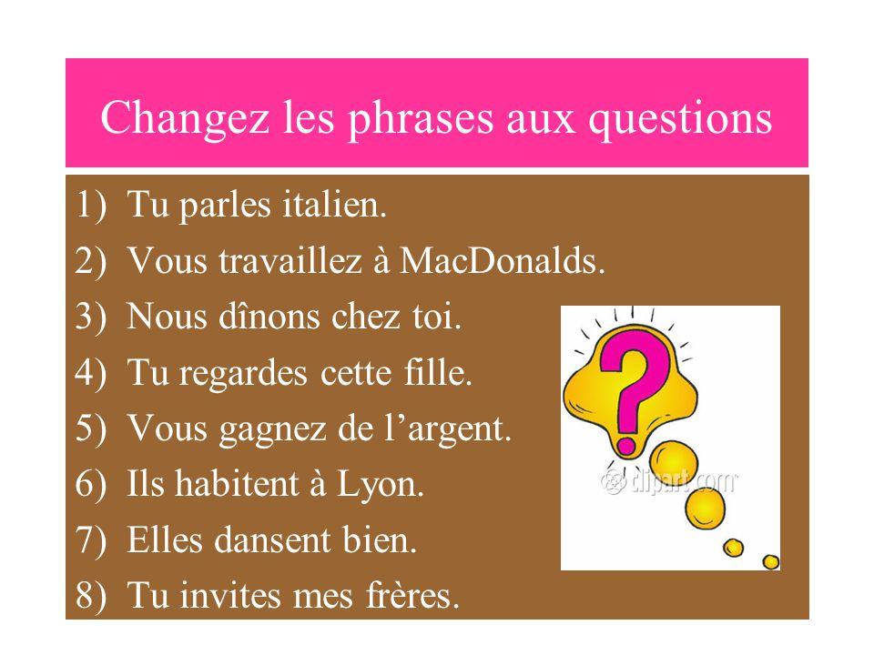 Une Phrase Une Question Le Sujet Le Verbe Le Verbe Le Sujet Vous etudiez.