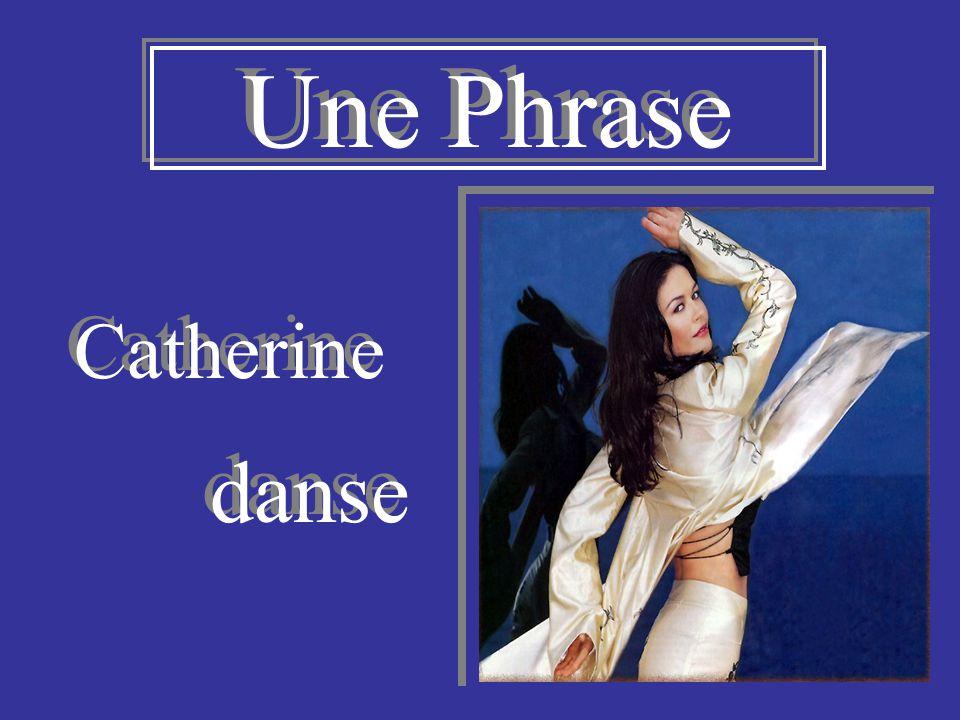 Une Phrase Catherine danse