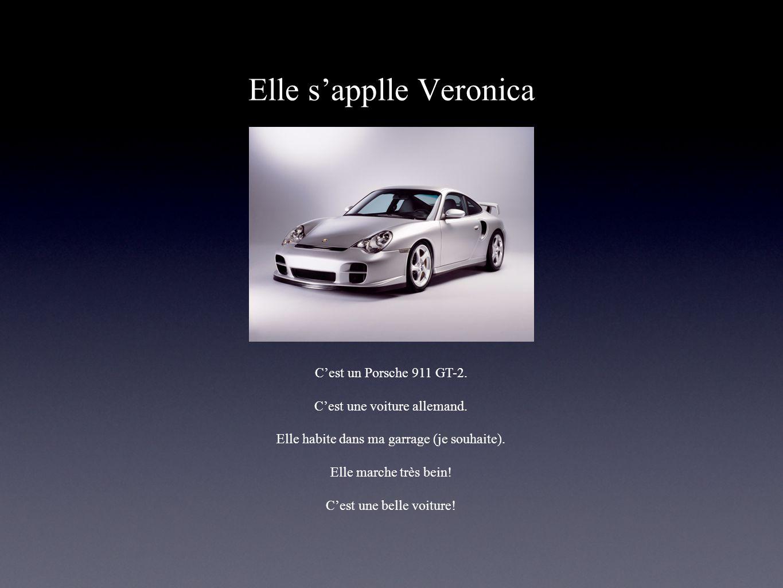 Elle sapplle Veronica Cest un Porsche 911 GT-2. Cest une voiture allemand. Elle habite dans ma garrage (je souhaite). Elle marche très bein! Cest une