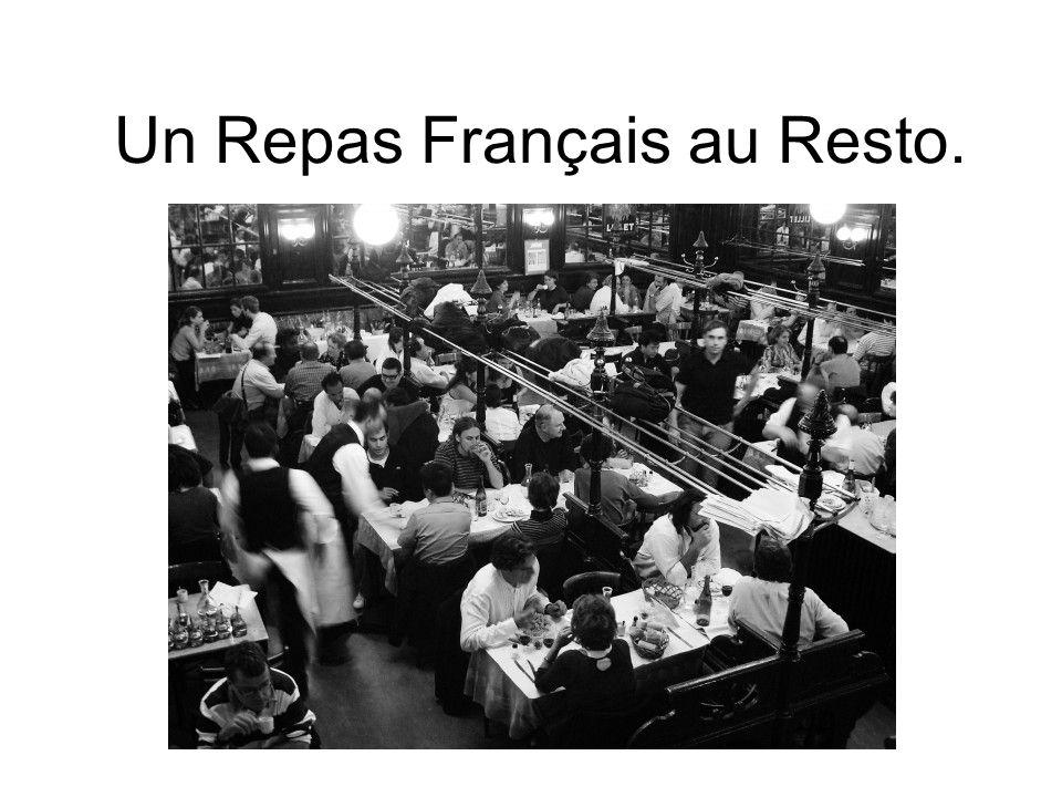 Un Repas Français au Resto.