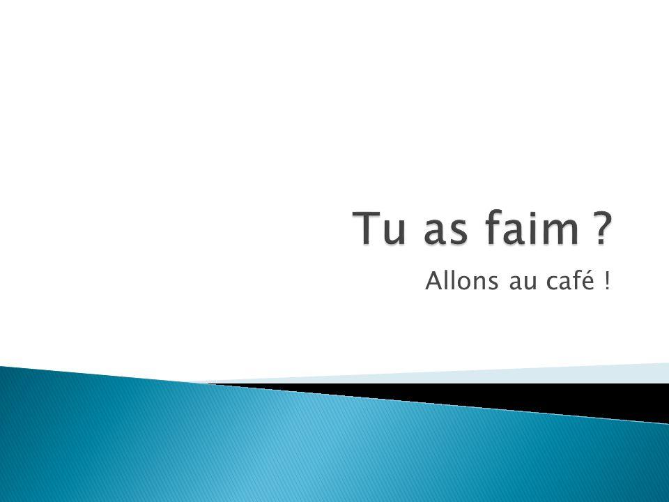 Allons au café !