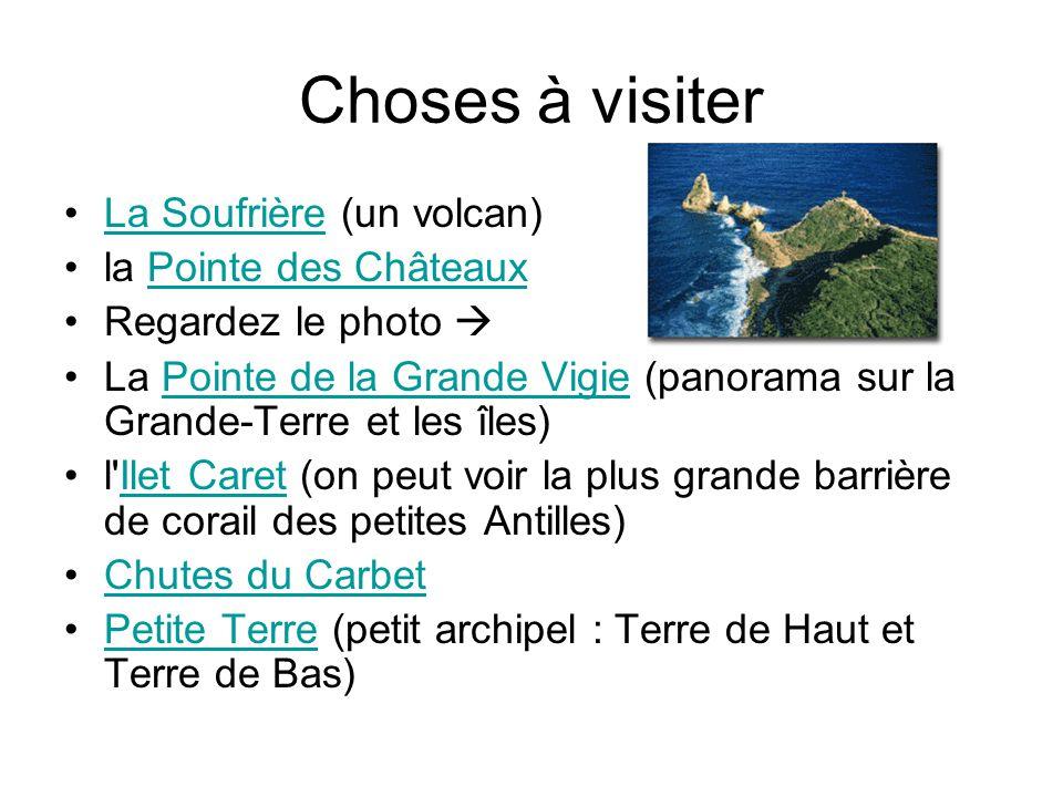 Choses à visiter La Soufrière (un volcan)La Soufrière la Pointe des ChâteauxPointe des Châteaux Regardez le photo La Pointe de la Grande Vigie (panora
