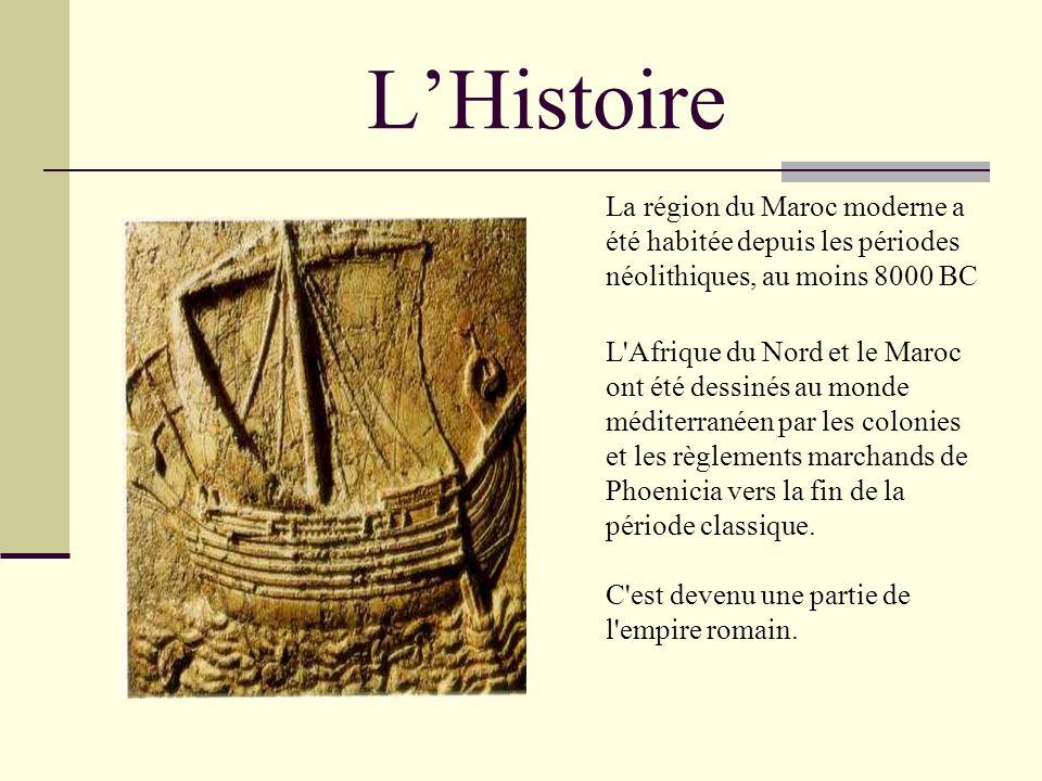 LHistoire La région du Maroc moderne a été habitée depuis les périodes néolithiques, au moins 8000 BC L Afrique du Nord et le Maroc ont été dessinés au monde méditerranéen par les colonies et les règlements marchands de Phoenicia vers la fin de la période classique.