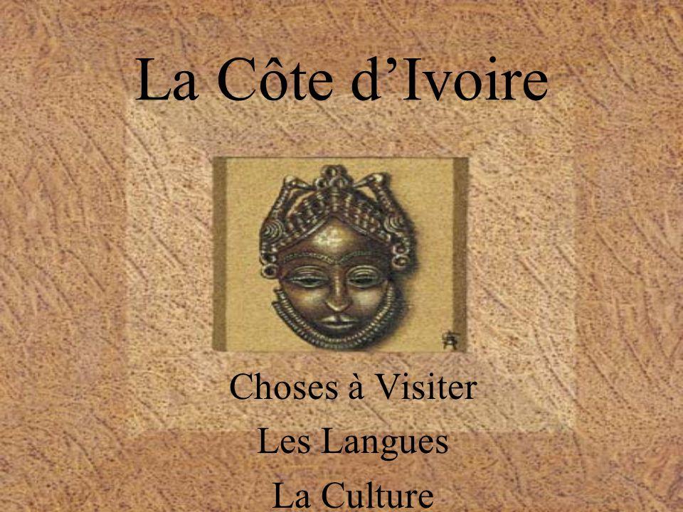 La Côte dIvoire Choses à Visiter Les Langues La Culture