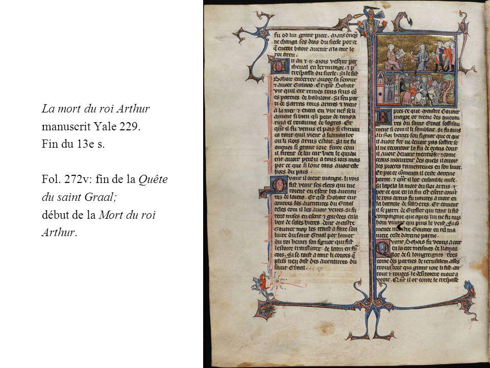 La mort du roi Arthur manuscrit Yale 229. Fin du 13e s. Fol. 272v: fin de la Quête du saint Graal; début de la Mort du roi Arthur.