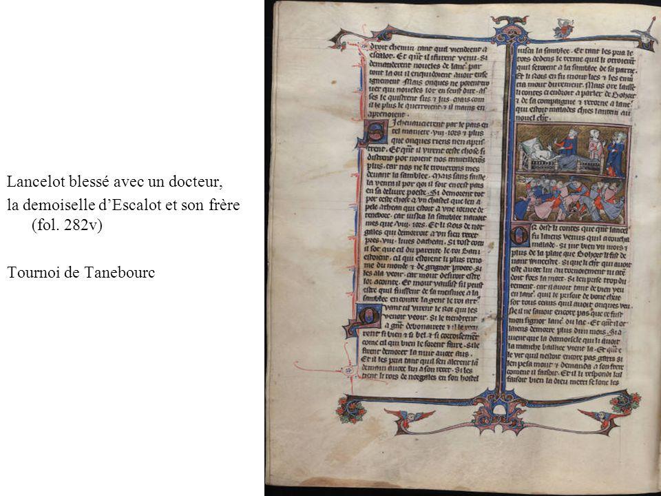 Lancelot blessé avec un docteur, la demoiselle dEscalot et son frère (fol. 282v) Tournoi de Tanebourc