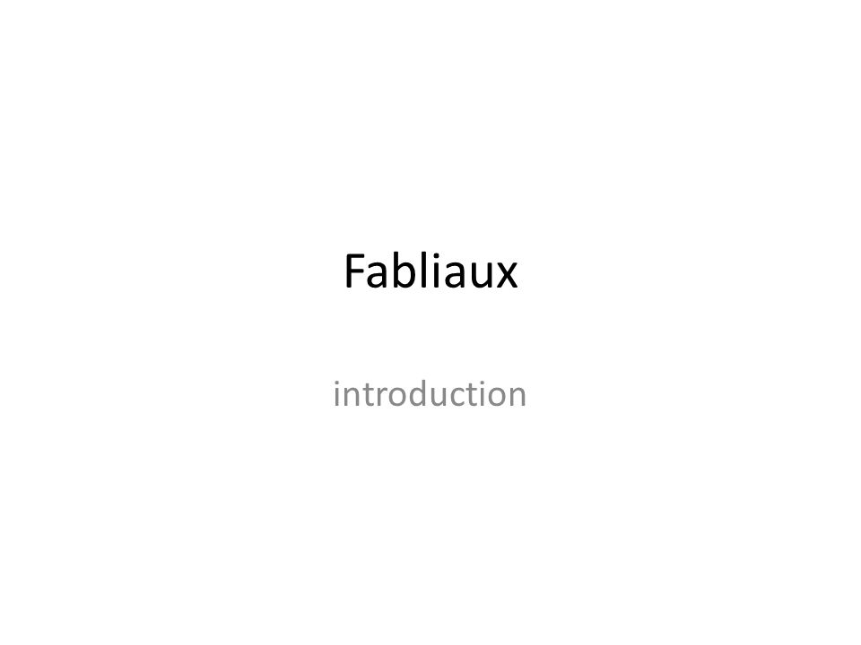 Fabliaux introduction