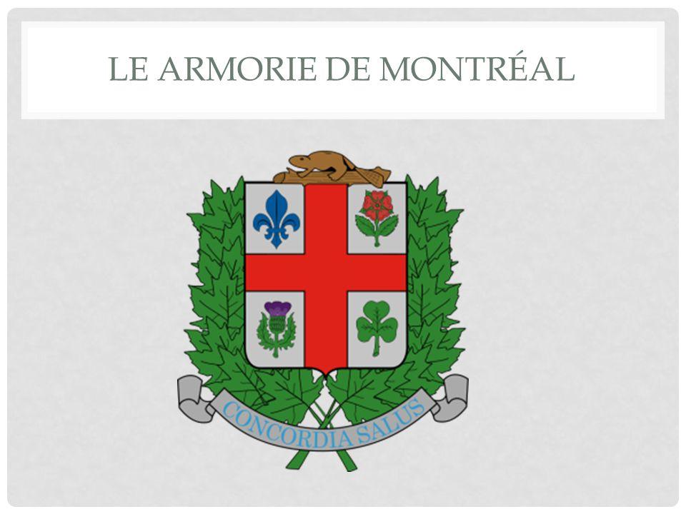 LE ARMORIE DE MONTRÉAL