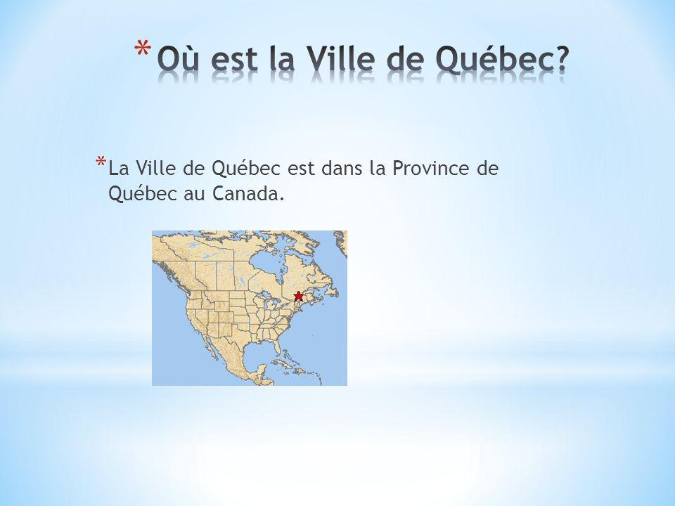 * Le Français sont arrivés le 3 Juillet, 1608. * Samuel Champlain a fondé la Ville de Québec.