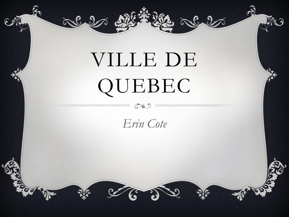 OÙ EST QUEBEC? Quebec est en Canada.