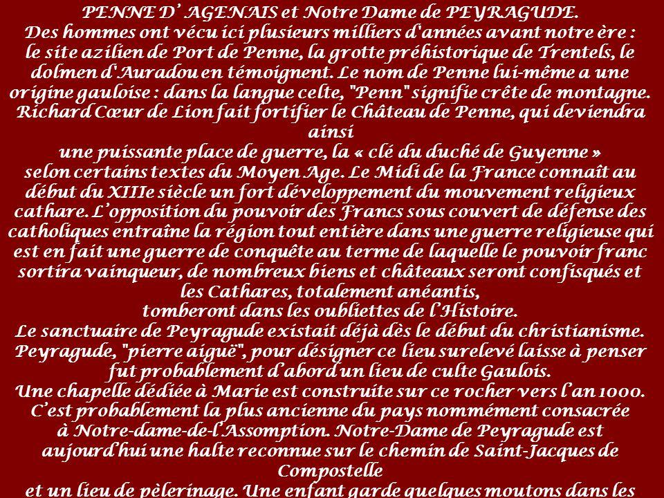 PENNE D AGENAIS et Notre Dame de PEYRAGUDE.