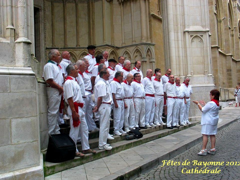 Fêtes de Bayonne 2012 Cathédrale