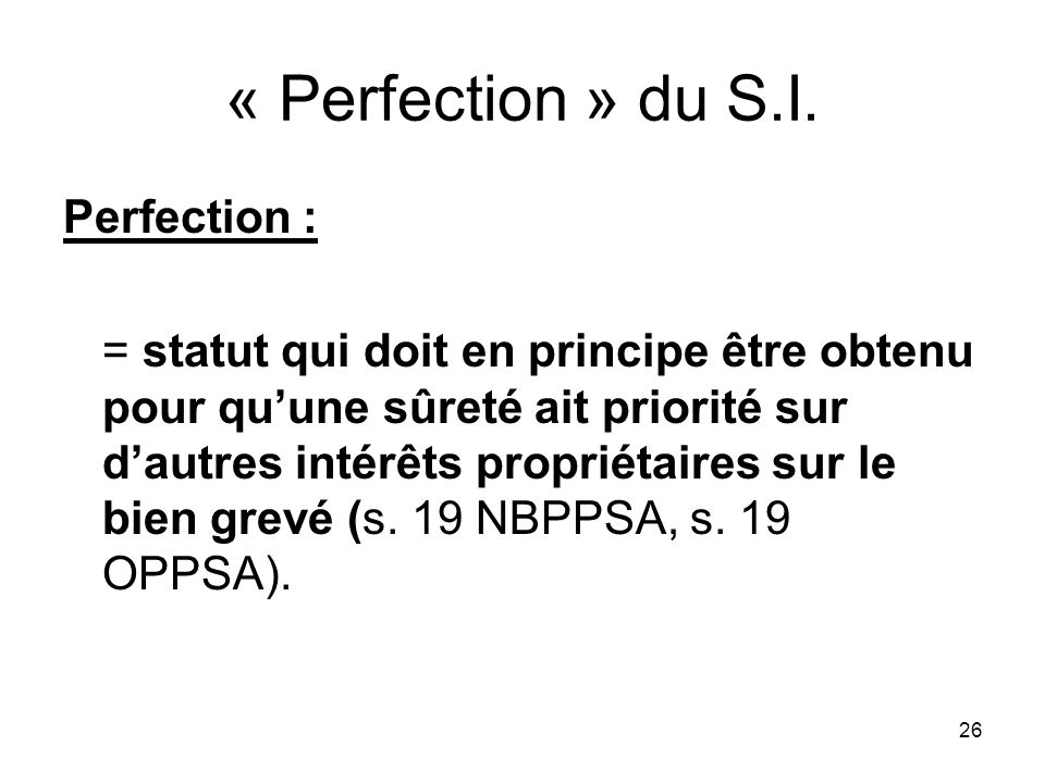 26 « Perfection » du S.I.