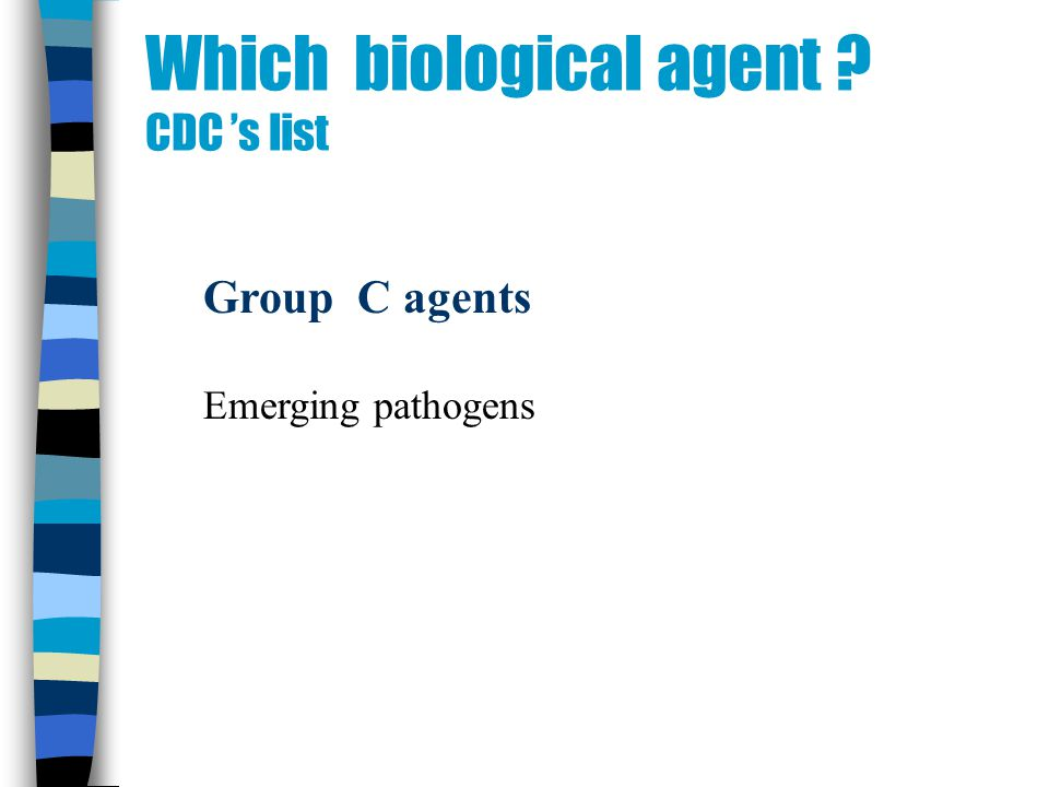 Which biological agent CDC s list Group C agents Emerging pathogens